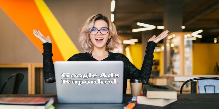 Google Ads kupunkód igénylése